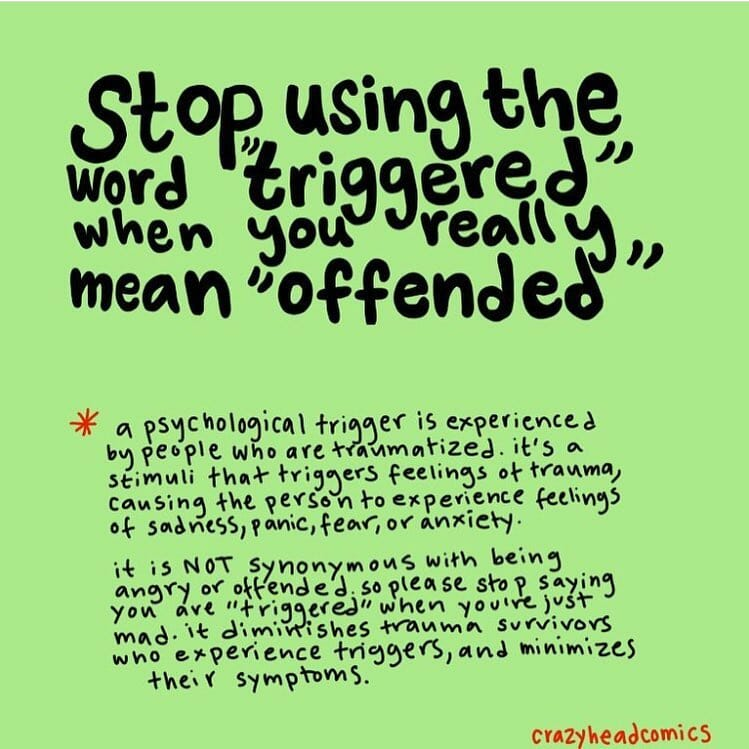 Trauma: triggered vs. offended