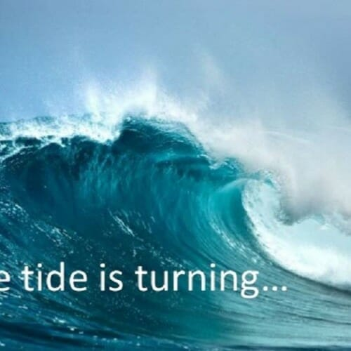 Tide is turning